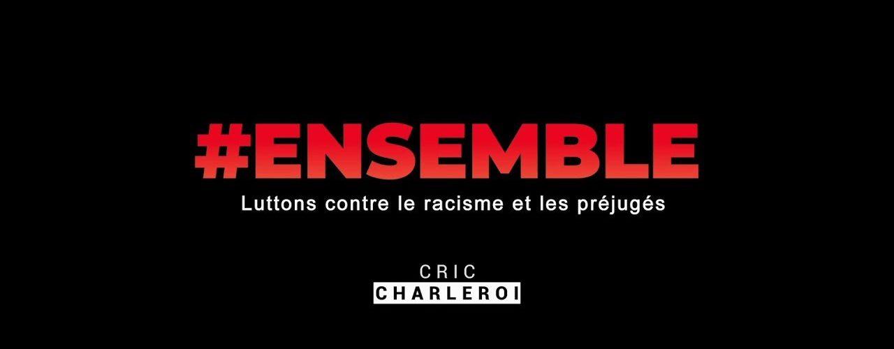 """Campagne """"Ensemble contre le racisme"""""""
